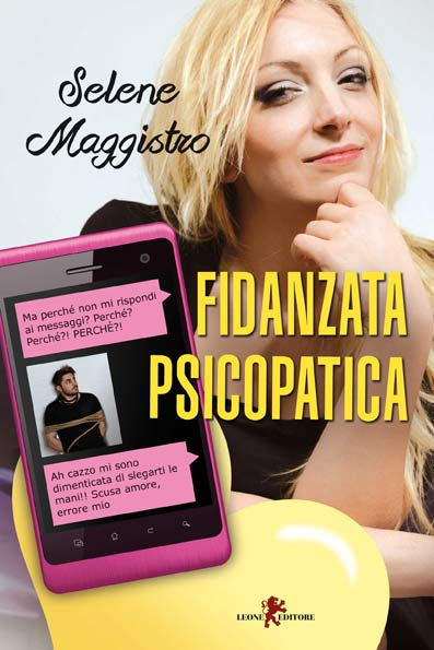 Fidanzata psicopatica di selene maggistro catalogo for Catalogo selene