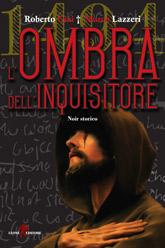 Cover 1494 - L'ombra dell'inquisitore di Roberto Ciai e Marco Lazzeri