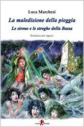 Cover La maledizione della pioggia di Luca Marchesi