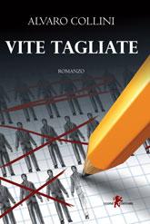 Cover Vite tagliate di Alvaro Collini
